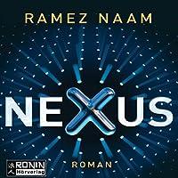 Nexus: Das Internet im Kopf (Nexus-Trilogie 1) Hörbuch