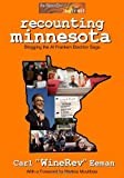 img - for Recounting Minnesota: Blogging the Al Franken Election Saga book / textbook / text book