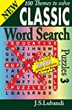 New Classic Word Search Puzzles 3 (Volume 3)