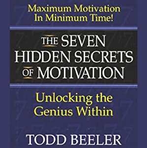 The Seven Hidden Secrets of Motivation Audiobook
