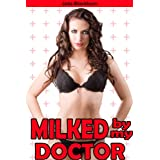 Milked by my Doctor (Lactation Erotica) ~ Jada Blackburn