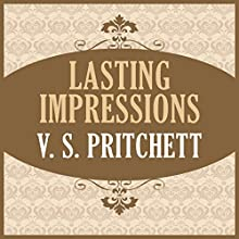 Lasting Impressions Audiobook by V. S. Pritchett Narrated by Michael Page