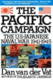 img - for Pacific Campaign: The U.S.-Japanese Naval War 1941-1945 book / textbook / text book
