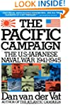 Pacific Campaign: The U.S.-Japanes Na...