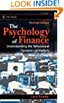 The Psychology of Finance: Understand...