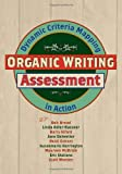 img - for Organic Writing Assessment: Dynamic Criteria Mapping in Action book / textbook / text book