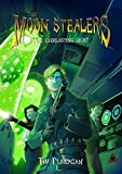 The Moon Stealers and The Everlasting Night (Fantasy Dystopian Books for Teenagers)