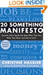 20 Something Manifesto: Quarter-Lifer...