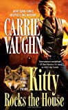 Kitty Rocks the House (Kitty Norville) (0765368676) by Vaughn, Carrie