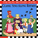 img - for The Real Mother Goose Classic Sing-along Rhymes book / textbook / text book