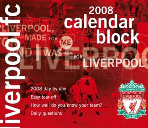 Official Liverpool FC Block Calendar 2008 2008