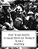img - for The War Poets: A Selection of World War I Poetry (2nd Edition) book / textbook / text book