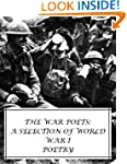 The War Poets: A Selection of World W...