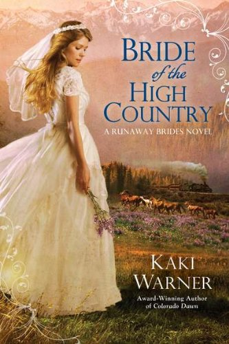 Image of Bride of the High Country (A Runaway Brides Novel)
