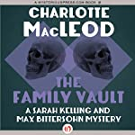 The Family Vault (       UNABRIDGED) by Charlotte MacLeod Narrated by Andi Arndt