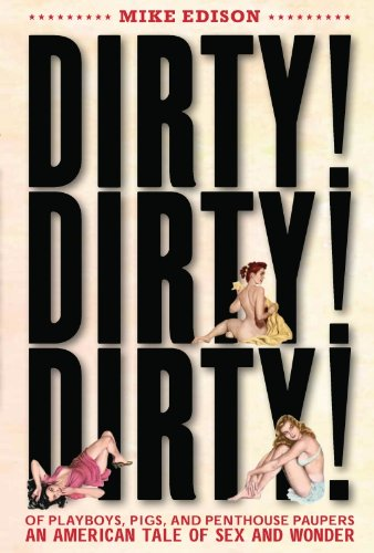 Mike Edison - Dirty! Dirty! Dirty!