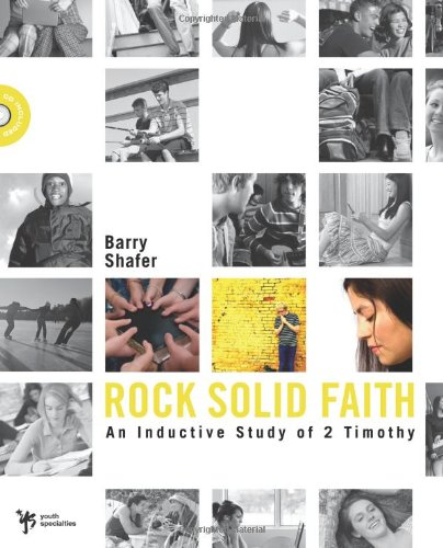 Rock Solid Faith: An Inductive Study In 2 Timothy (Digging Deeper) front-978458
