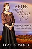 After the Rain (Brides of Weatherton, Book 1)