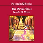 The Dawn Palace | Helen Hoover