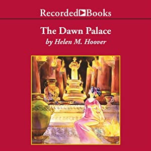 The Dawn Palace | [Helen Hoover]