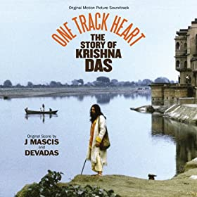 One Track Heart - The Story of Krishna Das (Original Motion Picture Soundtrack)