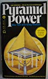img - for Pyramid Power [ First printing, 1976 ] (the secret energy of the ancients revealed... the world's greatest mystery!) book / textbook / text book