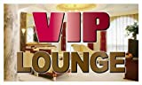 Y054 VIP Lounge Banner Sign