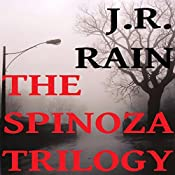 The Spinoza Trilogy: Spinoza, Books 1 to 3 | J.R. Rain