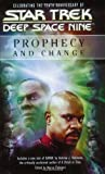 img - for Star Trek: Deep Space Nine: Prophecy and Change Anthology book / textbook / text book