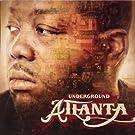 Underground Atlanta [Vinyl]