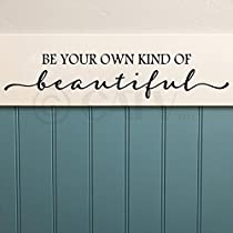 Be Your Own Kind Of Beautiful 6h x 32w vinyl lettering wall decal saying home art quote sticker (Black, 6x32)