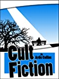Cult Fiction (For fans of Douglas Adams)