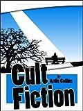 Cult Fiction (For fans of Douglas Adams)
