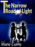 img - for The Narrow Road Of Light book / textbook / text book