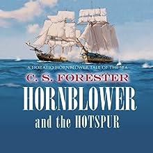 Hornblower and the Hotspur   Livre audio Auteur(s) : C.S. Forester Narrateur(s) : Christian Rodska