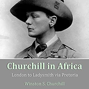 Churchill in Africa Audiobook