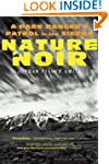 Nature Noir: A Park Ranger's Patrol i...