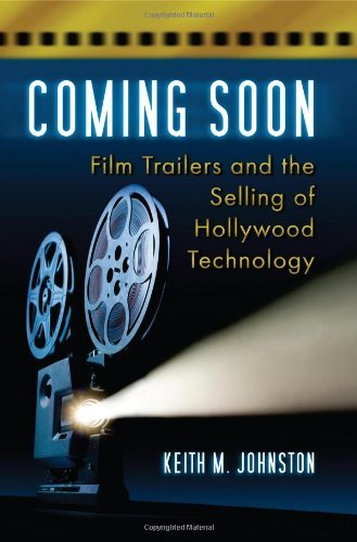 Coming Soon: Film Trailers and the Selling of Hollywood Technology (Mcfarland Movie Trailer compare prices)