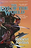 The Eye of the World: The Graphic Novel, Volume Three (Wheel of Time)