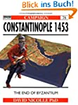 Constantinople 1453: The end of Byzan...