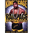 King of the Cage: Rampage - Birth of a Champion