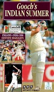 Gooch's Indian Summer: England Vs India 1990 [VHS]