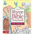 The Rhyme Bible Storybook for Toddlers [RHYME BIBLE STORYBK FOR TODDLE]