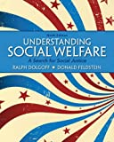 Understanding Social Welfare: A Search for Social Justice Plus MySearchLab with eText -- Access Card Package (9th Edition)