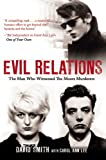 Evil Relations: The Man Who Witnessed the Moors Murderers