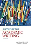 A Sequence for Academic Writing: (5th Edition) (0205172881) by Behrens, Laurence