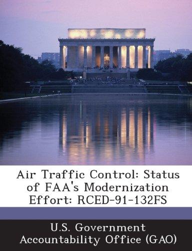 Air Traffic Control: Status of FAA's Modernization Effort: Rced-91-132fs