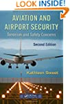 Aviation and Airport Security: Terror...