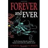 Forever and Ever ~ Dan A. Baker