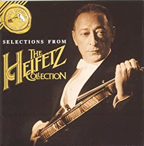 "Selections from ""The Heifetz Collection"""